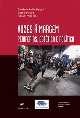 Vozes à margem: periferias, estética e política