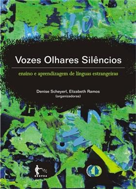 Vozes, olhares, silêncios: diálogos transdisciplinares entre a lingüística e a tradução